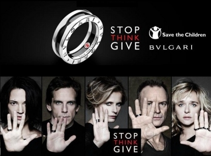 Bvlgari for Save The Children: BASTA PENSARE, DONA !!!